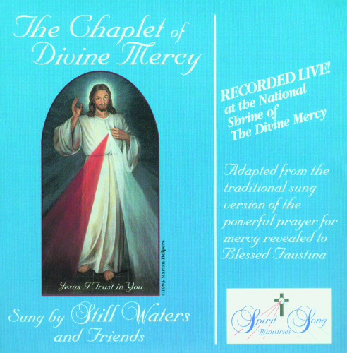 The Chaplet of the Divine Mercy CD: Original Chant Version